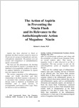 Cover of The Action of Aspirin in Preventing the Niacin Flush and its Relevance to the Antischizophrenic Action of Megadose Niacin